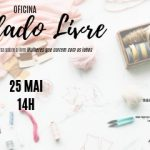 Oficina de bordado livre e roda de conversa – 25/05/2019 – 14:00