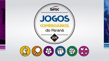 Jogos Comerciários do Paraná – 01/04/2019 a 21/09/2019 – 09:00