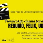 Palestra: Pioneiros do cinema paranaense
