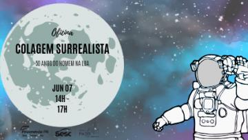 Oficina de Colagem Surrealista – 07/06/2019 – 14:00