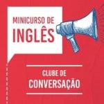 Cursos rápidos de Inglês – Clubes de 16h