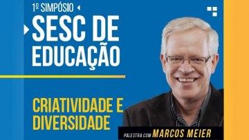 1º Simpósio Sesc de Educação – Etapa Guarapuava – 06/11/2019 – 16:00