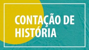 """Contação de História: 'O caso do Bolinho"""" – 23/09/2019 – 14:00"""