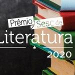 Prêmio Sesc de Literatura anuncia os Vencedores da edição 2020