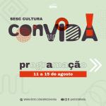 Entra no ar a plataforma de incentivo à produção artística Sesc Cultura ConVIDA!