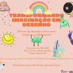 """Oficina """"Transformando imaginação em desenho"""" – 14/10/2020 a 28/10/2020 – 14:00"""