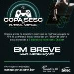 Inscrições para a 1ª Copa Sesc de Futebol Virtual serão abertas em outubro