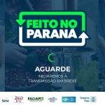 Sistema Fecomércio Sesc Senac PR convida para videoconferência do Programa Feito no Paraná