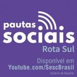 Pautas sociais: A luta das mulheres periféricas do Sul – 01/12/2020 – 15:00