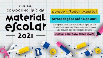 Campanha Sesc de Material Escolar – 18/01/2021 a 16/04/2021 – 08:00