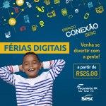 Férias Digitais, no Sesc Paraná