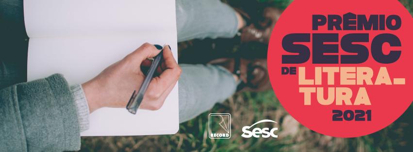 Prêmio Sesc de Literatura abre inscrições para edição 2021 – Sesc Paraná