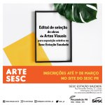 Sesc Estação Saudade abre edital do ArteSesc 2021