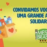 Campanha Estadual do Mesa Brasil segue com arrecadações em todo o estado
