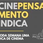 Cinepensamento Indica –  – 19:30