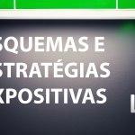 Esquemas e estratégias expositivas